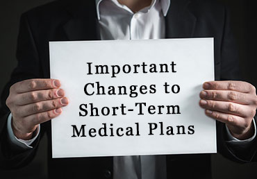 Important Update: 90-Day Short-Term Medical Plans with No Renewals