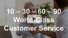 10-30-60-90 Customer Service