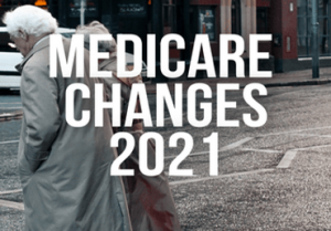 changes to medicare in 2021