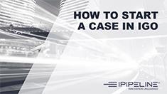 1 – How To Start A Case In iGO