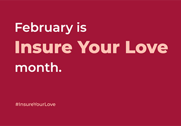 Insure Your Love Month